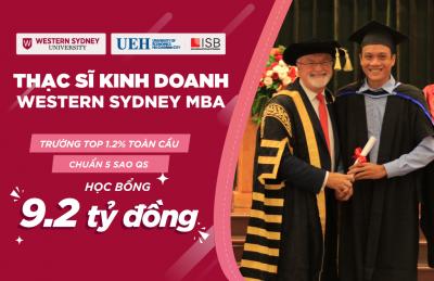 Viện ISB, Đại học Kinh tế Tp. Hồ Chí Minh tuyển sinh Thạc sĩ Kinh doanh Western Sydney MBA. Học bổng hơn 9 tỷ