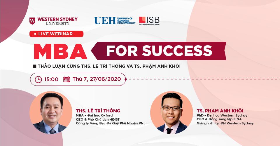 MBA For Success: Thảo luận cùng ThS. Lê Trí Thông