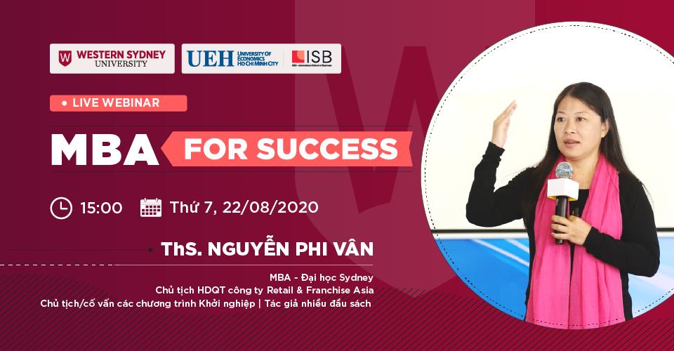 MBA For Success: Thảo luận cùng ThS. Nguyễn Phi Vân và TS. Phạm Anh Khôi