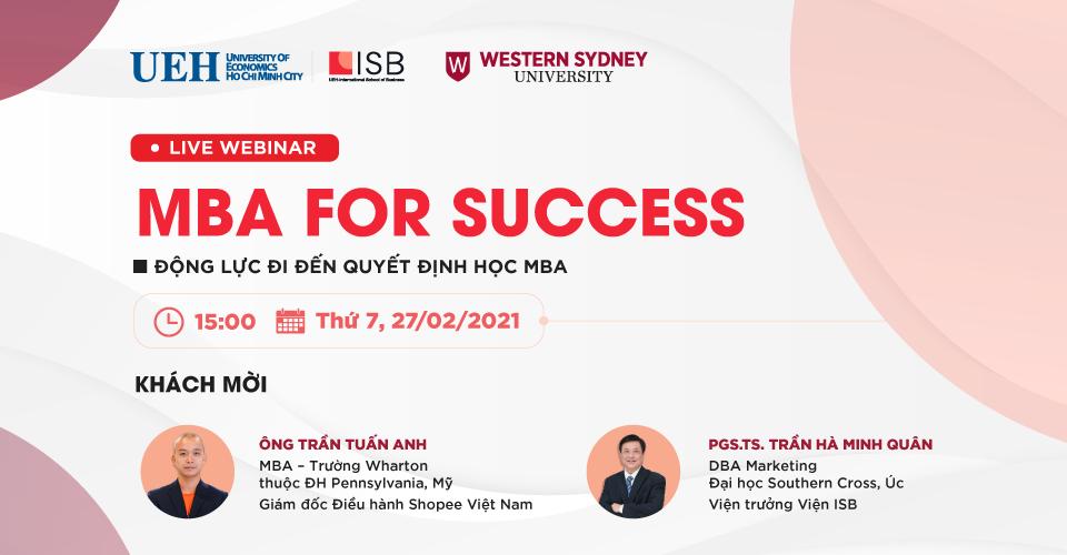 MBA For Success: Động lực đi đến quyết định học MBA