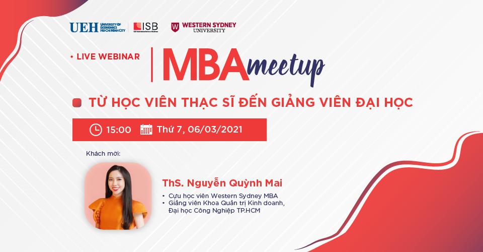 MBA Meetup: Từ học viên thạc sĩ đến giảng viên đại học