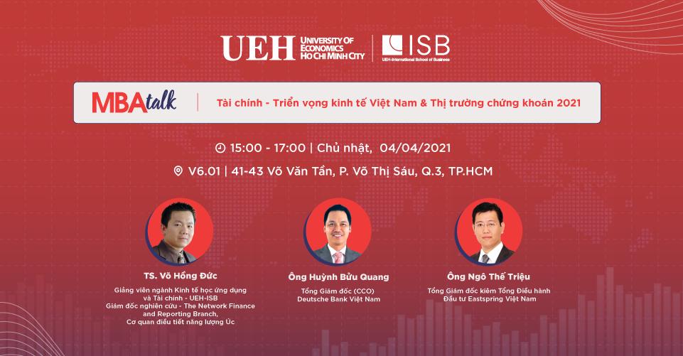 MBA Talk#2: Tài chính - Triển vọng kinh tế Việt Nam & Thị trường chứng khoán 2021