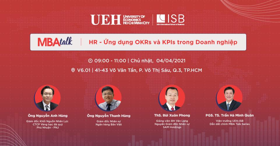 MBA Talk #1: HR - Ứng dụng OKRs và KPIs trong doanh nghiệp
